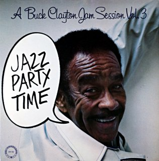 A BUCK CLAYTON JAM SESSION VOL.3 JAZZ PARTY TIME Us盤