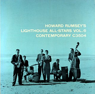 HOWARD RUMSEY'S LIGHTHOUSE ALL-STRARS, VOL.6 Original盤