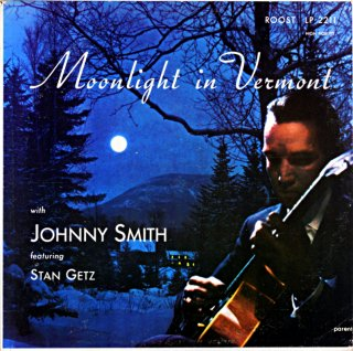 MOONLIGHT IN VERMONT JOHNNY SMITH Original盤