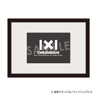 CHRONOIZM|額装品(2L size)ロゴC[ナンバリング サイン付き]