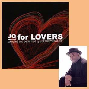 JEFFREY QWEST 1st ALBUM「JQ presents for lovers」