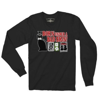 Born Under A Bad Sign Long Sleeve T-Shirt / Classic Heavy Cotton<img class='new_mark_img2' src='https://img.shop-pro.jp/img/new/icons12.gif' style='border:none;display:inline;margin:0px;padding:0px;width:auto;' />