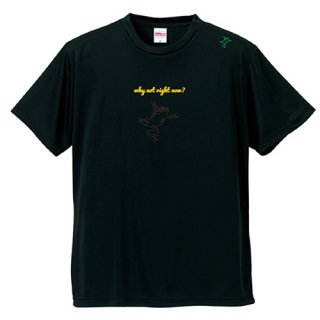 Frog Logo Black  'why not right now?'  T Shirts / Black