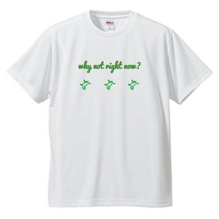 3 Frog Logo White  'why not right now?'  T Shirts / White