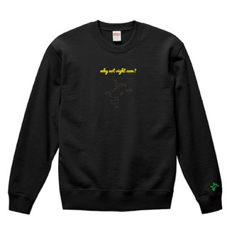 Frog Logo Black 'why not right now?' Sweat / Black