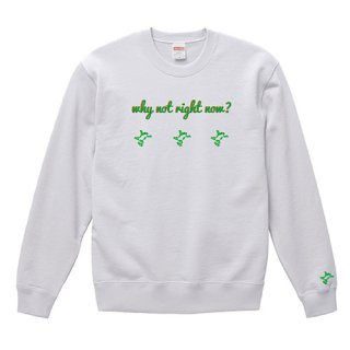 3 Frog Logo White 'why not right now?' Sweat / White