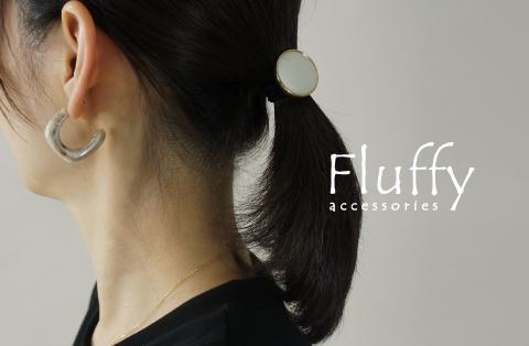 Fluffy特集