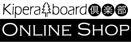 Kipera board倶楽部 Online Shop