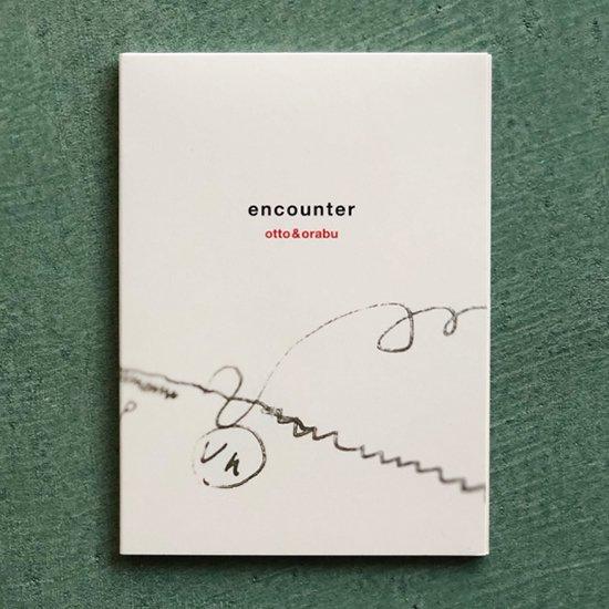 CD 「encounter」 otto&orabu
