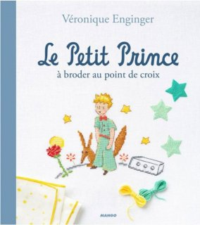 LE PETIT PRINCE A BRODER AU POINT DE CROIX(星の王子様)2割引!!<img class='new_mark_img2' src='https://img.shop-pro.jp/img/new/icons20.gif' style='border:none;display:inline;margin:0px;padding:0px;width:auto;' />