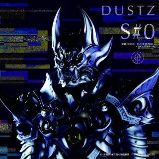 【DUSTZ】CD「S#0」(single)