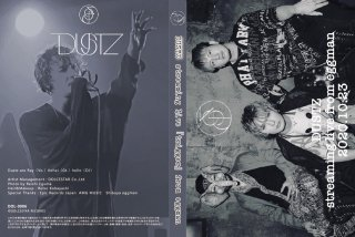 【DUSTZ】DVD「streaming Live from 『trigger』 from eggman 2020.10.23」