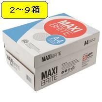■マキシブライト コピー用紙 A4 5000枚 2〜9箱