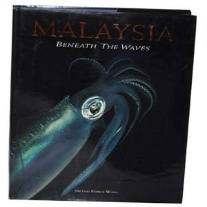 [A40006]<br>MALAYSIA BENEATH THE WAVES<br>