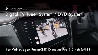 core OBJ select<br>DVD System<br>for VW Passat(B8)/Touran(5T) Discover Pro 9.2inch (MIB3)