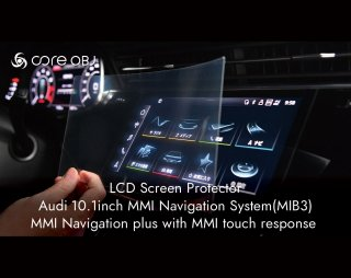 core OBJ<br>LCD Screen Protector<br>Audi MMI 10.1inch touch response/MMI navigation (MIB3)