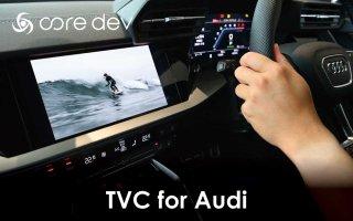 core dev TVC <br>for Audi