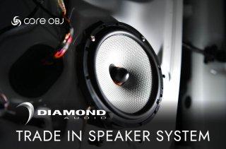 core OBJ<br>DIAMOND AUDIO TRADE IN SPEAKER SYSTEM<br>【取付サービス商品※工賃込】