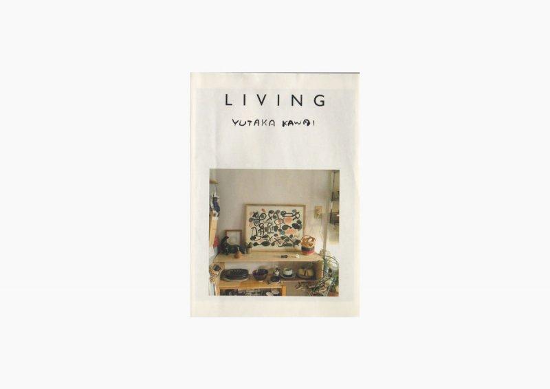 LIVING/YUTAKA KAWAI