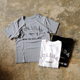【 HOLIDAY  -WISH YOU WERE HERE-  Kids Tee 】