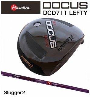 (レフティ)DCD711 ドライバー Slugger 2 シャフト 装着モデル