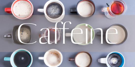 コーヒー vs 紅茶・チャイvs お茶 vs エナジードリンク。一番カフェインが多いのは?