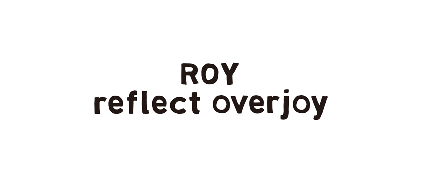 ROY reflect overjoy