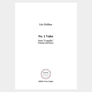 "Delibes : ""Coppélia"" No. 1 Valse (Clarinet, Piano)"