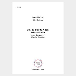 """Minkus, Delibes : """"La Source"""" No. 20 Pas de Naïla Scherzo-Polka (Chamber Ensemble)"""