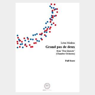 "Minkus : ""Don Quixote"" Grand pas de deux Full Score and Parts (Chamber Orchestra)"