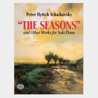 "Tchaikovsky: ""The Seasons"" and Other Works for Solo Piano"
