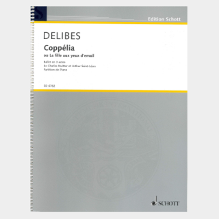 """Delibes : """"Coppélia"""" Piano Score"""