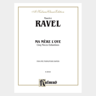 Ravel : Ma Mère l'oye, Qinq Pieces Enfantines for One piano / Four hands