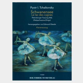 "Tchaikovsky: ""Schwanensee"" (Swan Lake) Piano Score"