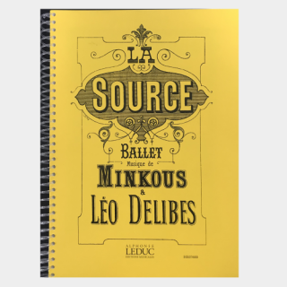 "Minkus, Delibes : ""La Source"" Piano Score"