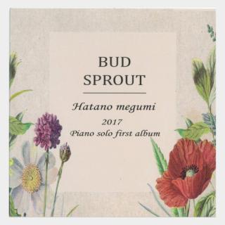 [CD]秦野萌 ピアノソロ ファーストアルバム BUD SPROUT〜芽生え