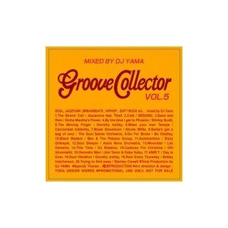 DJ YAMA 「GROOVE COLLECTOR VOL.5」