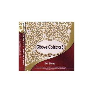 DJ YAMA 「GROOVE COLLECTOR VOL.8」