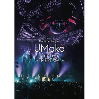 【TRIPPERS!!】「TVガイドVOICE STARS presents Documentary of UMake 3rd Live 〜TRIPPERS!!〜」