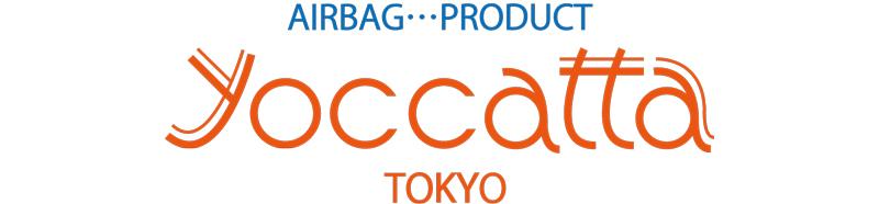 AIRBAG PRODUCT『yoccatta Tokyo / ヨカッタ!!』