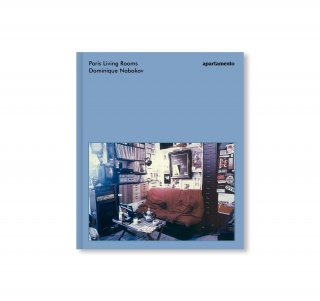 PARIS LIVING ROOMS by Dominique Nabokov