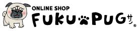 雑貨・PUGグッズ販売「FUKUPUGサン」