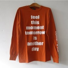 PMA L/Sleeve Print Tee -feel this moment tomorrow is another day-cliff cexclusive