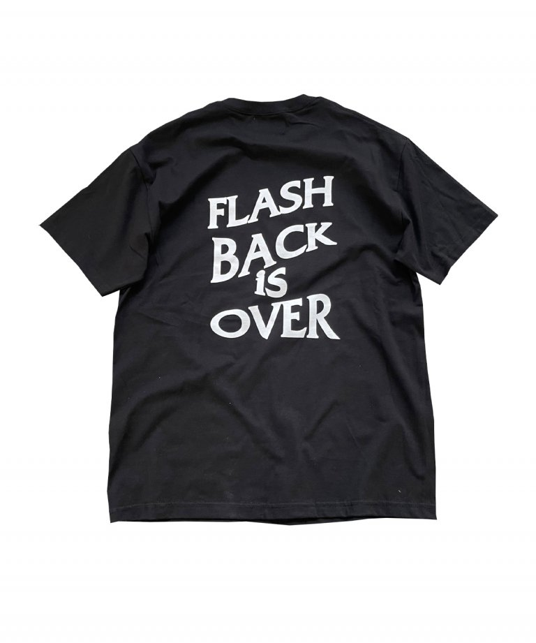 【FLASHBACK最新作】''FLASHBACK is OVER'' OVERSIZE  T-Shirts BLK