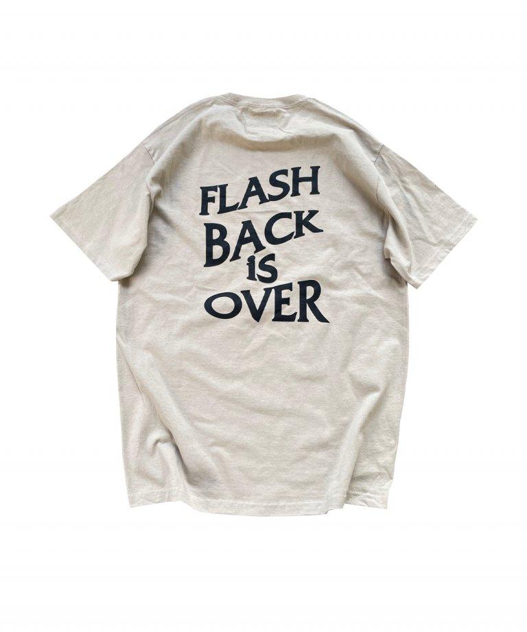【FLASHBACK最新作】''FLASHBACK is OVER'' OVERSIZE  T-Shirts BEG