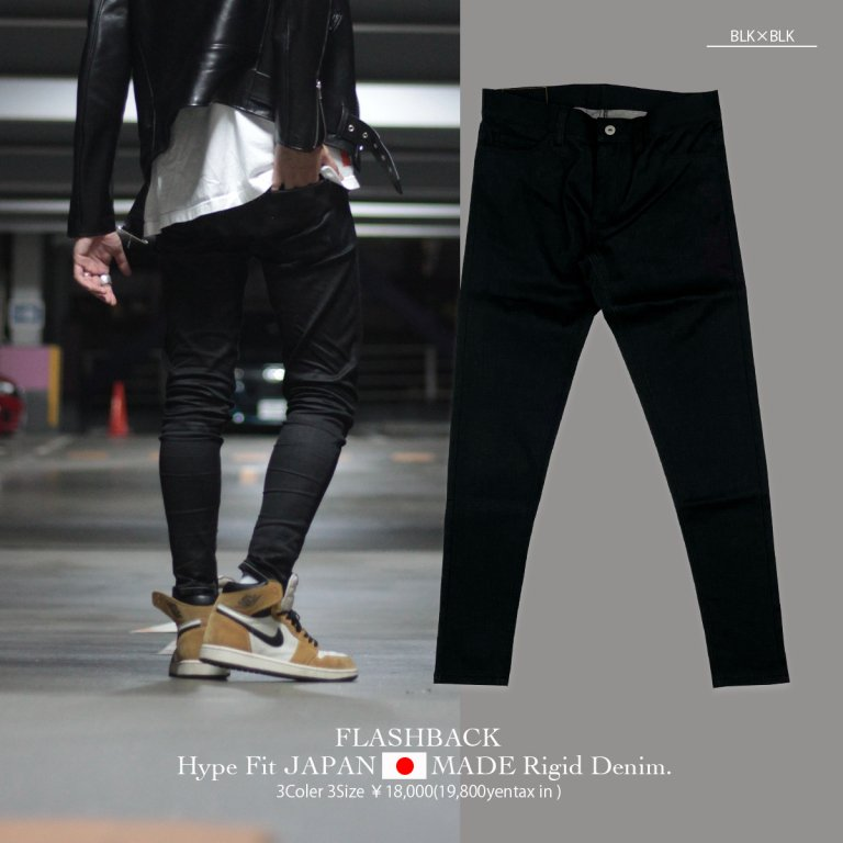 【FLASHBACK最新作21AW】Hype Fit JAPANMADE Rigid Denim Type:BLK×BLK